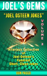 Joel Osteen Jokes ~ Volume 2